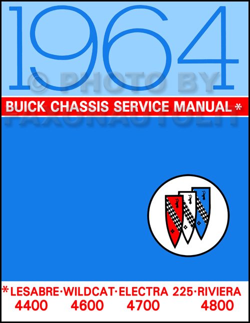 1964 Buick Repair Shop Manual Reprint Lesabre Wildcat Electra Riviera