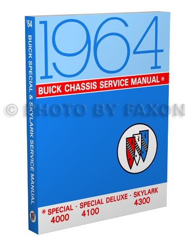 1964 Buick Special, Deluxe, & Skylark Shop Manual Original