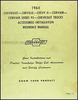 1964 Chevrolet Accessory Installation Manual Original