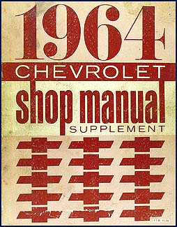 1964 Chevy Car CANADIAN Shop Manual Original Supplement