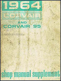 1964 Chevrolet Corvair Car Shop Manual Original Supplement