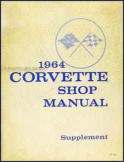 1964 Corvette Shop Manual Original Supplement