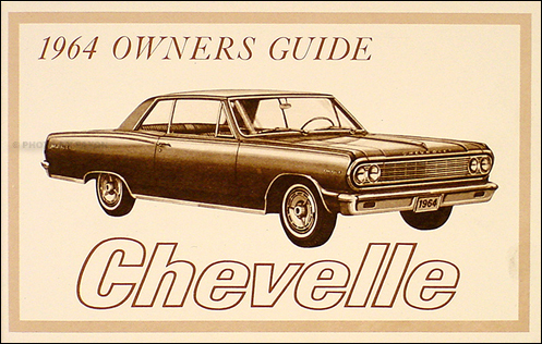 1964 Chevelle, SS, El Camino, Malibu Reprint Owner's Manual