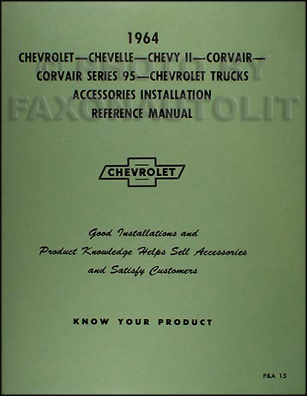 1964 Chevrolet Accessory Installation Manual Reprint