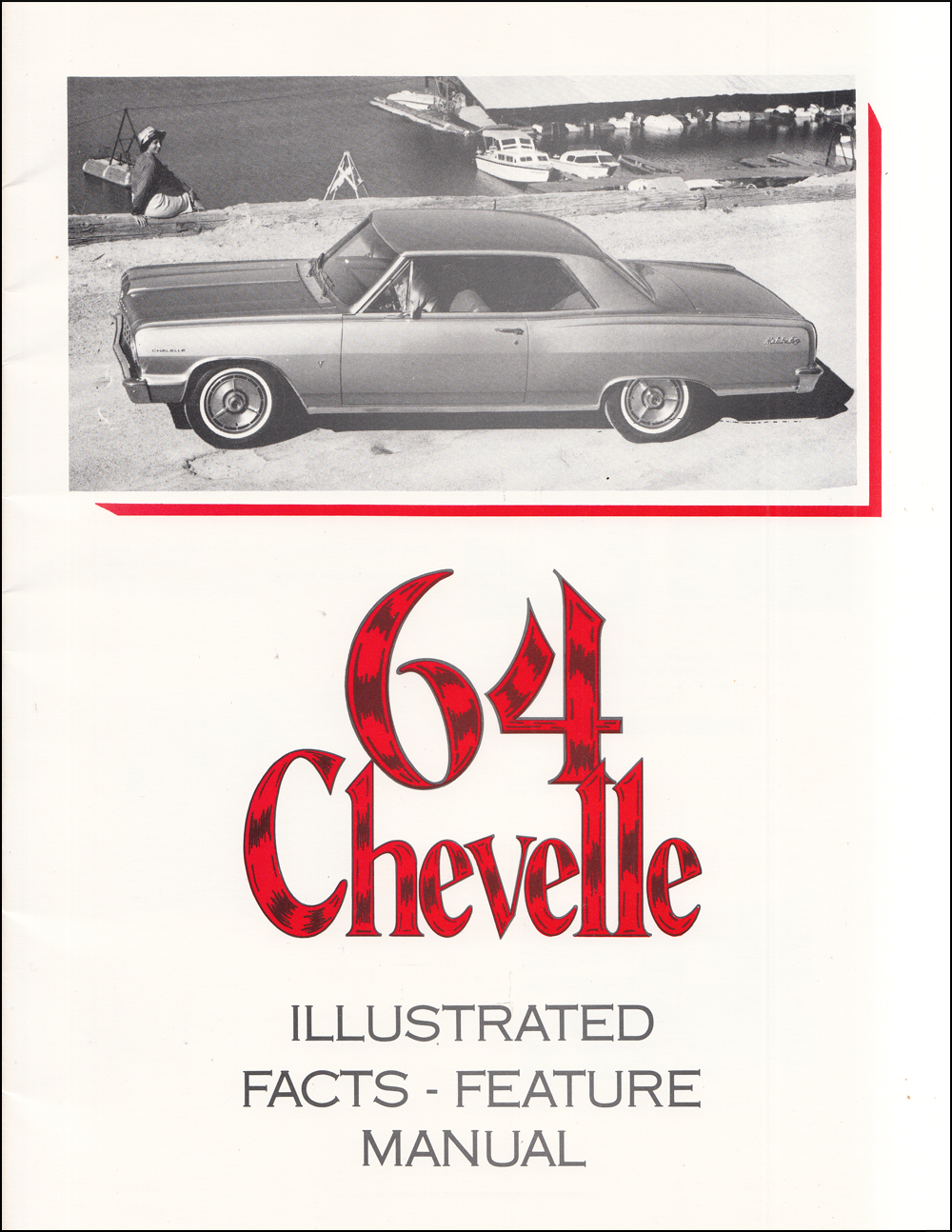 1964 Chevrolet Chevelle Finger Tip Facts Book Reprint