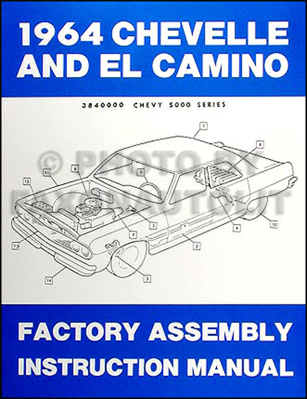 1964 Chevelle & El Camino Reprint Factory Assembly Manual