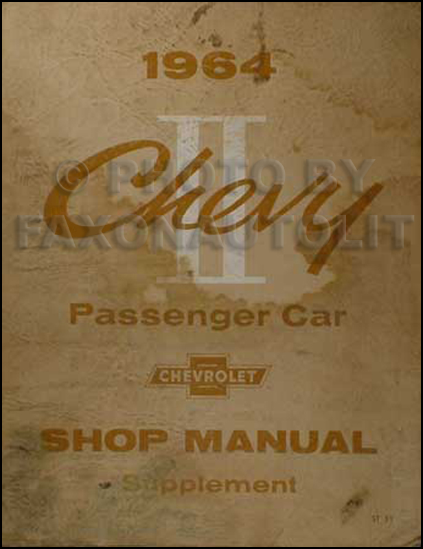 1964 Chevy II & Nova Shop Manual Original