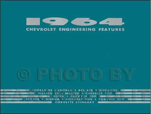 1964 Chevrolet Car Engineering Features Manual Reprint