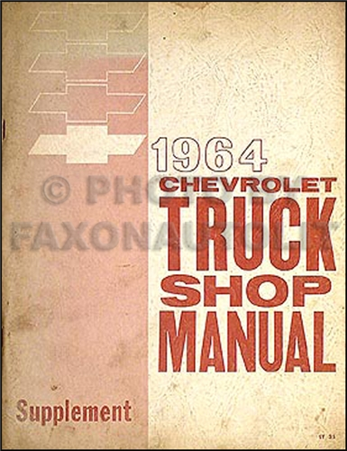 1964 Chevrolet Pickup Truck Shop Manual Original Supplement Chevy