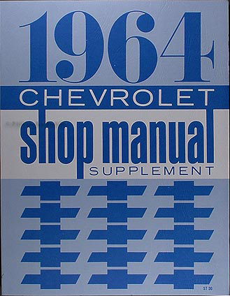 1964 Chevy Repair Shop Manual Reprint Supplement Biscayne Bel Air Impala, SS