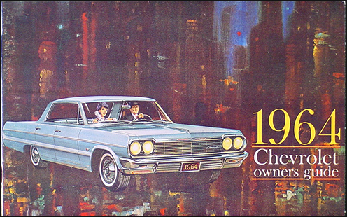 1964 Chevrolet Car Reprint Owner Manual Impala, SS, Biscayne, Bel Air
