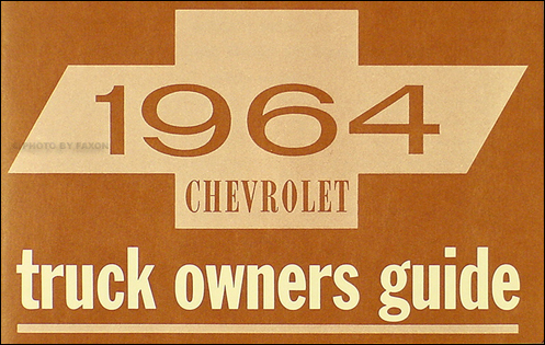 1964 Chevrolet Pickup & Truck Owner's Manual Reprint