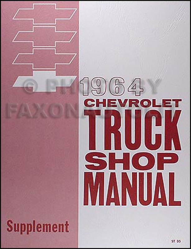 1964 Chevrolet Pickup & Truck Shop Manual Reprint Supplement