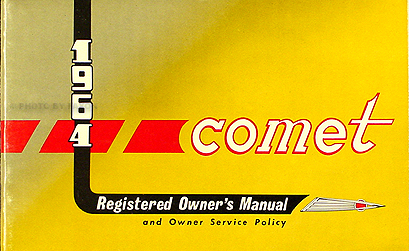 1964 Mercury Comet, Caliente, Cyclone Owner's Manual Original