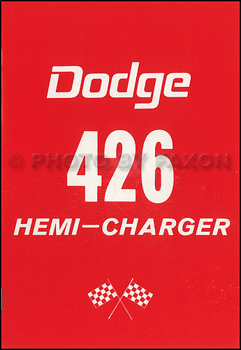 1964 Dodge 426 Hemi Charger Engine Owner's Manual Reprint