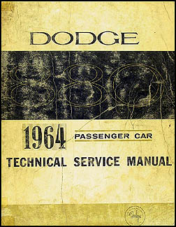 1964 Dodge Shop Manual Original -- 880 & Custom 880