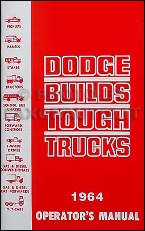 1964 Dodge Pickup, 4WD, & Truck Reprint Owner's Manual 64