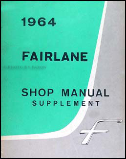 1964 Ford Fairlane Supplement Shop Manual Original