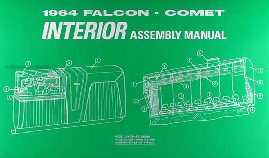 1964 Falcon and Ranchero, Comet and Caliente Interior Assembly Manual