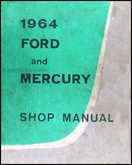 1964 Ford Galaxie & Mercury Big Car Shop Manual Original