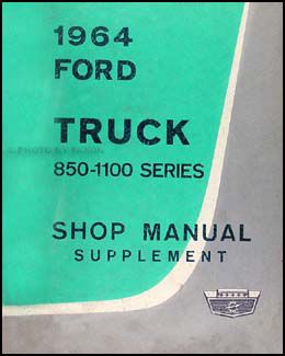 1964 Ford Heavy Truck 850-1100 Shop Manual Original Supplement