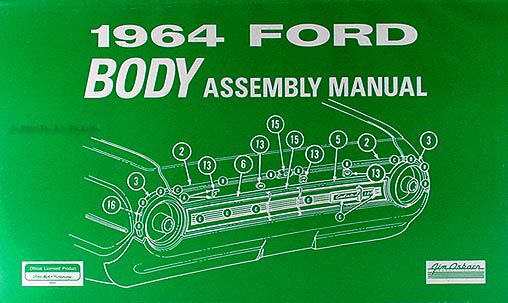 1964 Ford Galaxie & 500 Body Assembly Manual Reprint