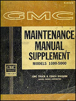 1964 GMC 1000-5000 Shop Manual Original Supplement