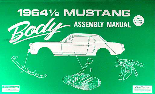 1964 ½ Ford Mustang Reprint Body Assembly Manual