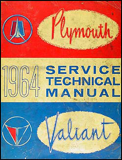 1964 Plymouth & Valiant Shop Manual Original--All Models