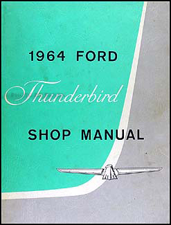 1964 Ford Thunderbird Repair Manual Original