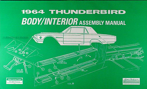 1964 Ford Thunderbird Body and Interior Assembly Manual Reprint