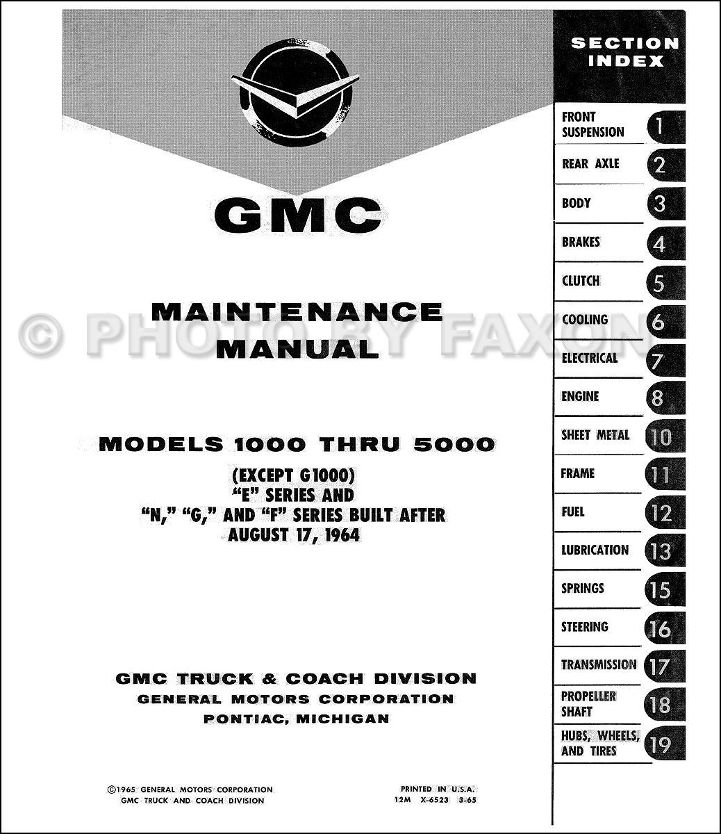 ... GMC 1000-5000 Repair Manual Original. Table of Contents