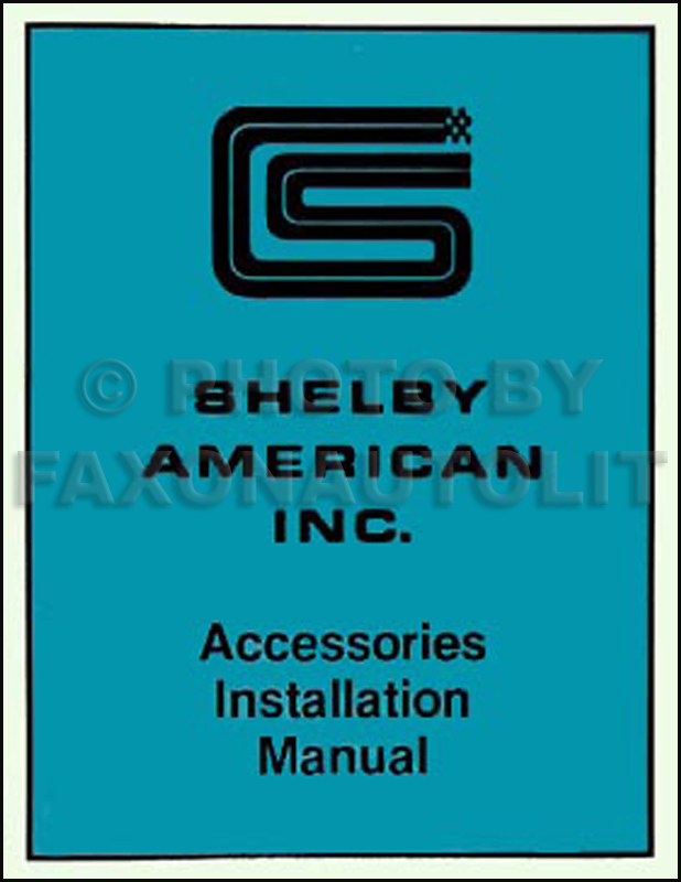 1965-1966 Shelby Mustang Accessories Installation Manual Reprint Ford