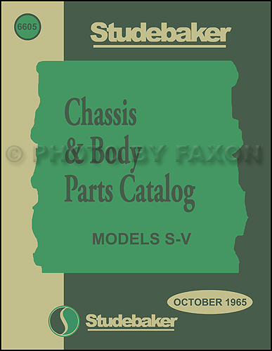 1965-1966 Studebaker Car Mechanical & Body Parts Book Reprint