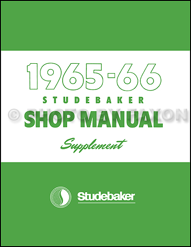 1965-1966 Studebaker Car Repair Shop Manual Supplement Reprint