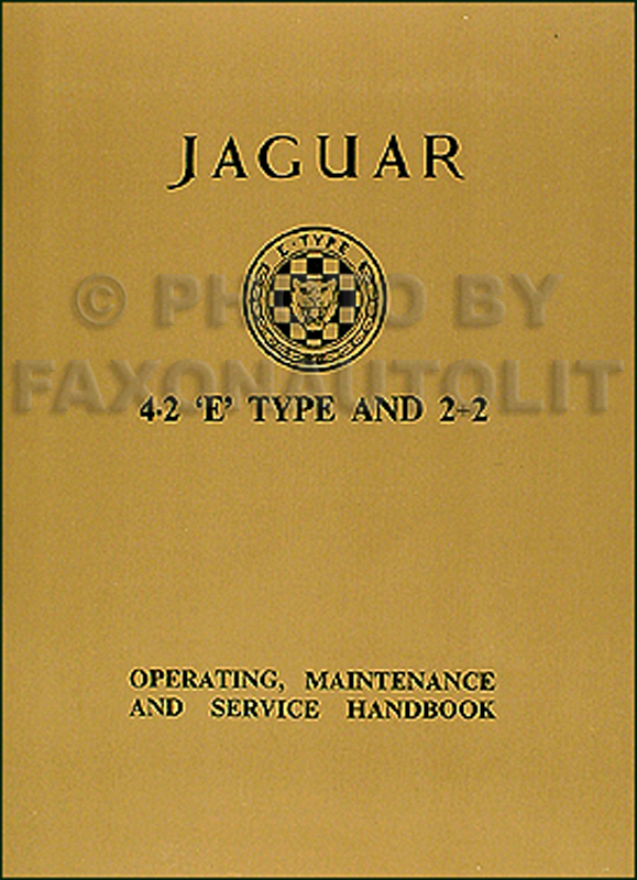 1965-1967 Jaguar 4.2 'E' Type & 2+2 Owner's Manual Reprint
