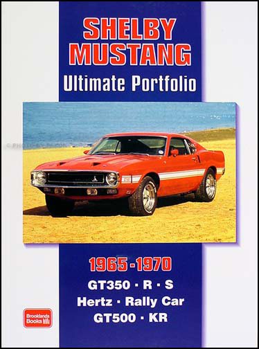 Shelby Mustang Ultimate Portfolio 1965 - 1970 52 Articles