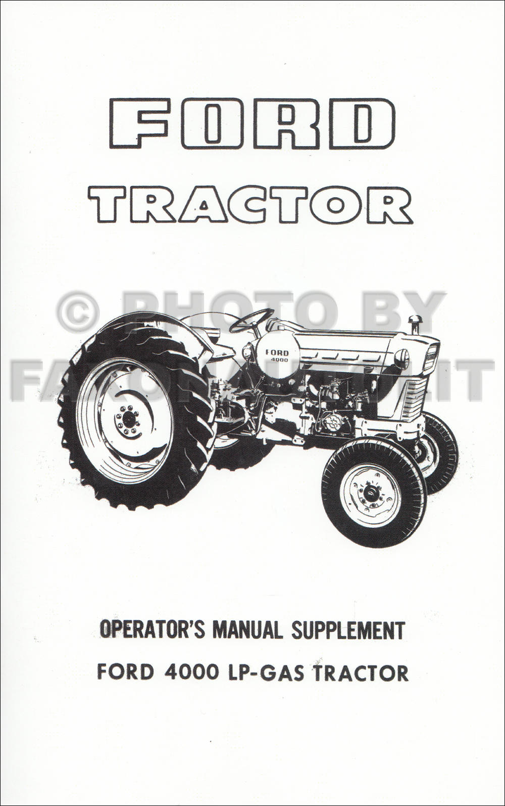1965-1975 Ford LP-Gas 4000 Tractor Owner's Manual Supplement Reprint