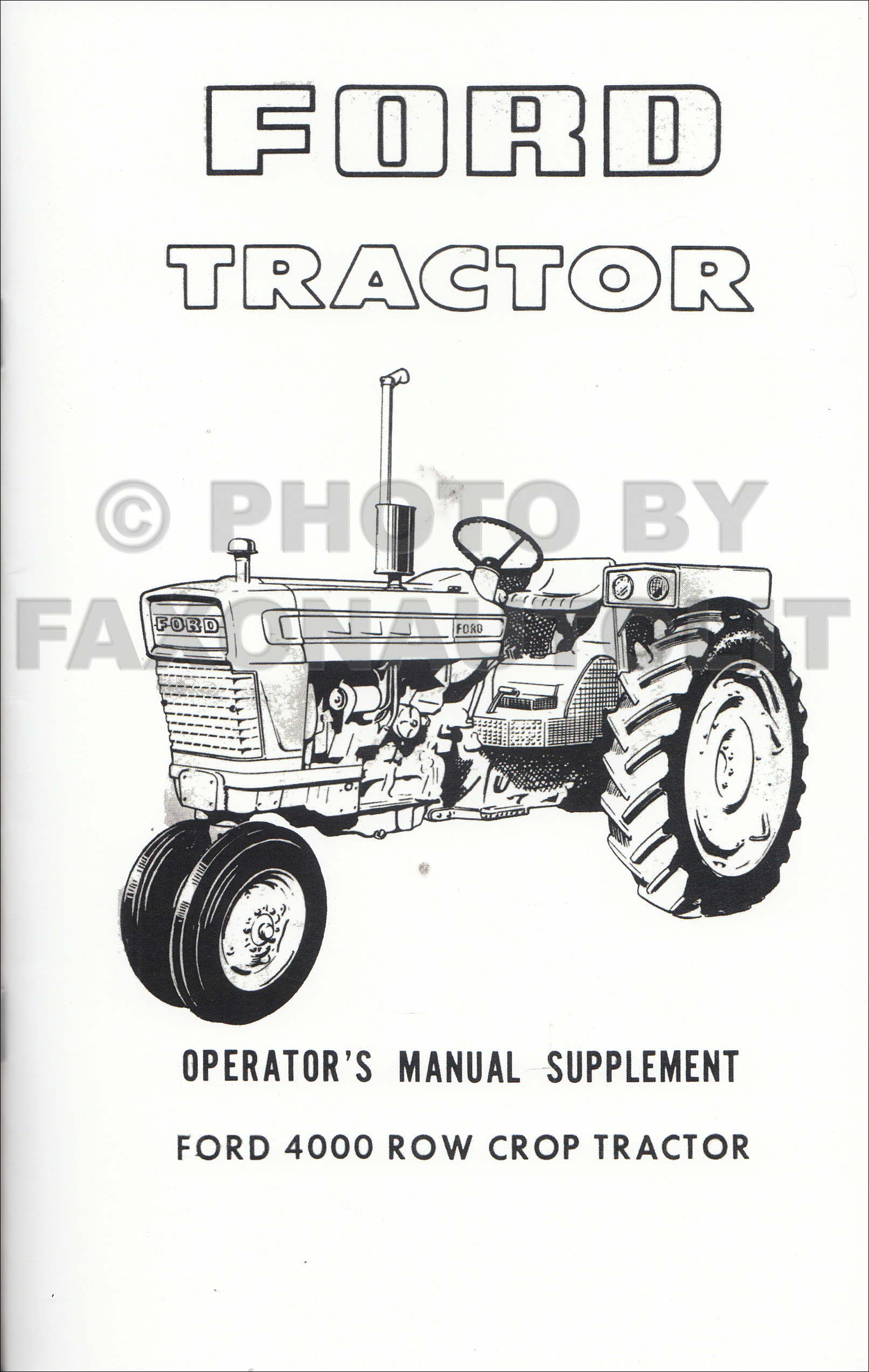 1965-1975 Ford 4000 Row Crop Tractor Owner's Manual Supplement Reprint