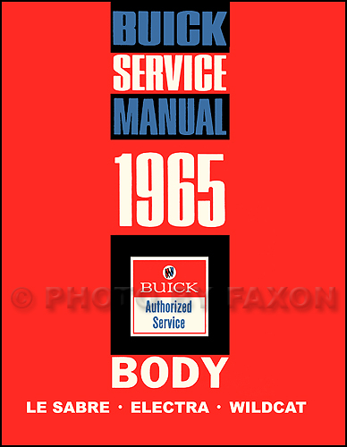 1965 Buick LeSabre, Wildcat, & Electra Body Service Manual Reprint
