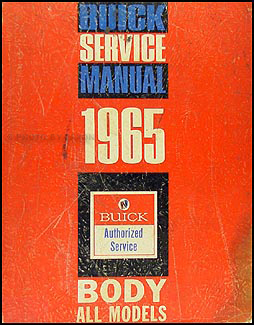 1965 Buick Body Shop Manual Original - All Models