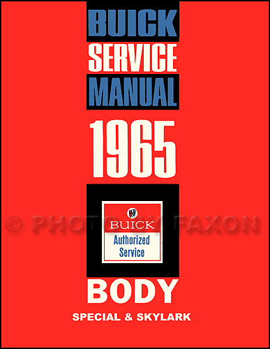 1965 Buick Special and Skylark Body Repair Shop Manual Reprint