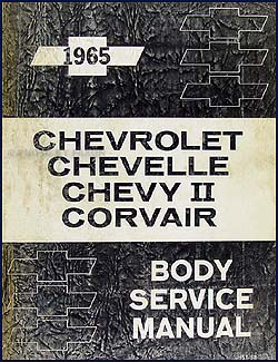 1965 Chevy Body Manual Original - Impala Caprice Chevelle El Camino Chevy II, Nova