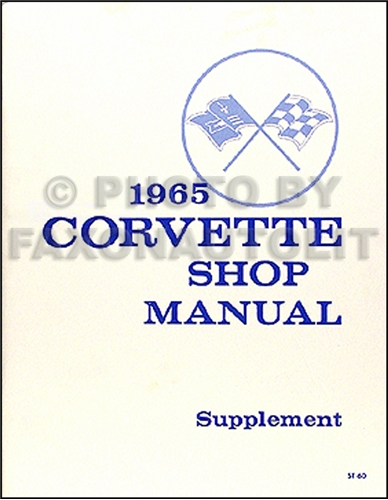 1965 Corvette Supplement Shop Manual Reprint