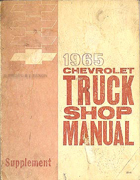 1965 Chevy Pickup & Truck Shop Manual Original