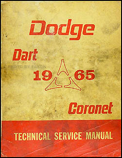 1965 Dodge Coronet & Dart Shop Manual Original