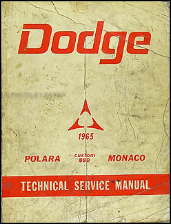 1965 Dodge Polara, Custom 880, & Monaco Shop Manual Original