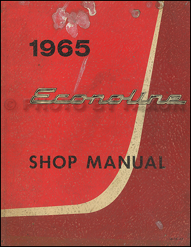 1965 Ford Econoline Repair Manual Original Van & Pickup