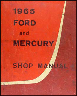1965 Ford Galaxie & Mercury Big Car Shop Manual Original