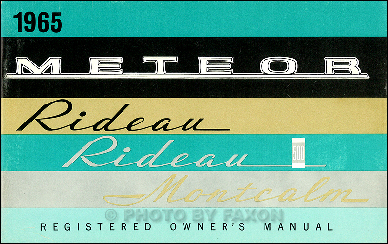 1965 Meteor, Rideau and Montcalm Owner's Manual Original Canadian